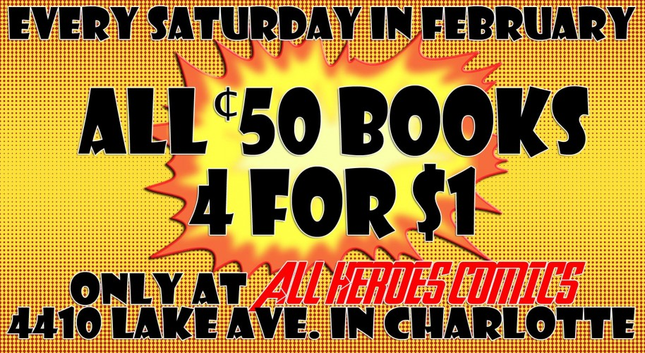 February Saturday Sales at All Heroes !!!